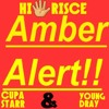 AMBER ALERT CUPA STARR & YOUNG DRAY