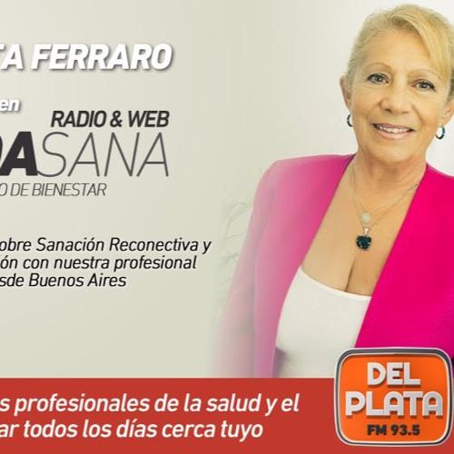 ENTREVISTA A RITA FERRARO - SANACIÓN RECONECTIVA Y SUS EFECTOS