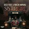 Bisa K'Dei Ft Nicki Minaj - Sister Girl (Refix)(Mixed By Saint Oracle)