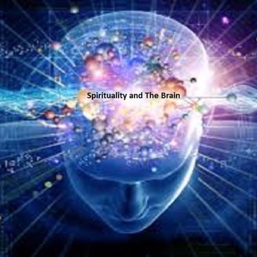 Spirituality and the Brain