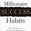Millionaire Success Habits - Chapter 2 - The Foundation For All Success