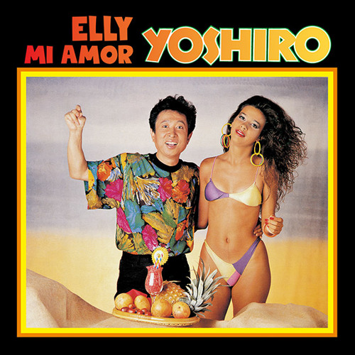 YOSHIRO広石 / ELLY MI AMOR(Digest of 7inch EP)