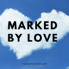 962 Marked By Love