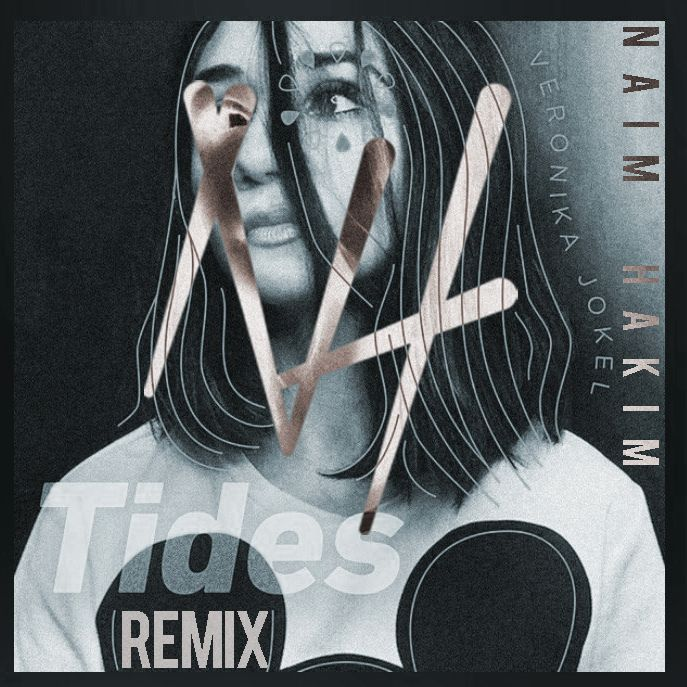 Veronica Jokel- Tides (Naim Hakim Remix)