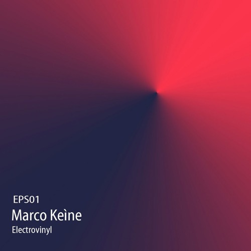 EPS01 - Marco Keìne x Asyncrono / Electrovinyl Podcast