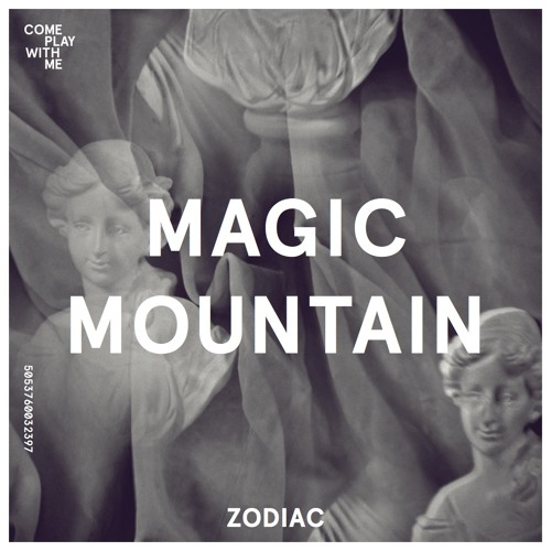 Magick Mountain - Zodiac