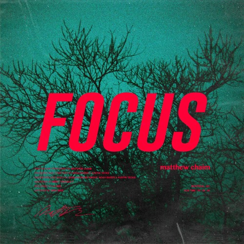 Focus (prod. by Noah Barer & Austin Tecks)