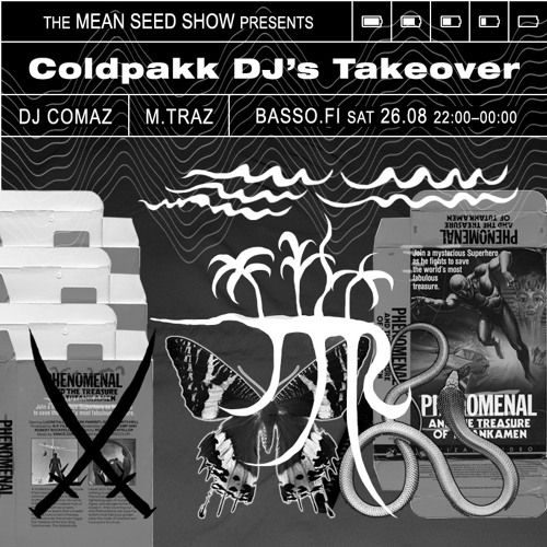 DJ Comaz & M.Traz - Coldpakk DJs Takeover 26.8.2017 (The Mean Seed Show/Basso Radio)