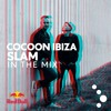 COCOON IBIZA 2017 IN THE MIX - SLAM - FREE DOWNLOAD
