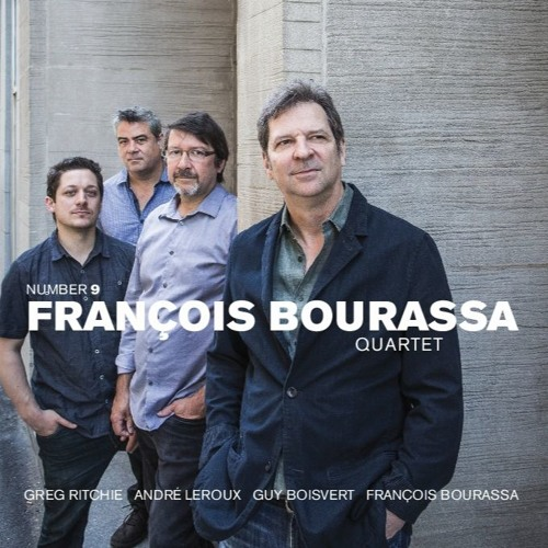 Number 9 - Francois Bourassa Quartet