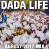 Dada Land - August 2017 Mix