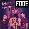 Karetus - Don't Stop feat. Carolina Deslandes (FODE remix)