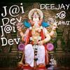 Jai_Dev_Jai_Dev_-_Ganesh_Vandana BASS MIX [ DJ SA KATNI ].mp3