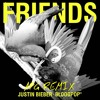 Justin Bieber & BloodPop - Friends [AFG Remix] Free Download.mp3