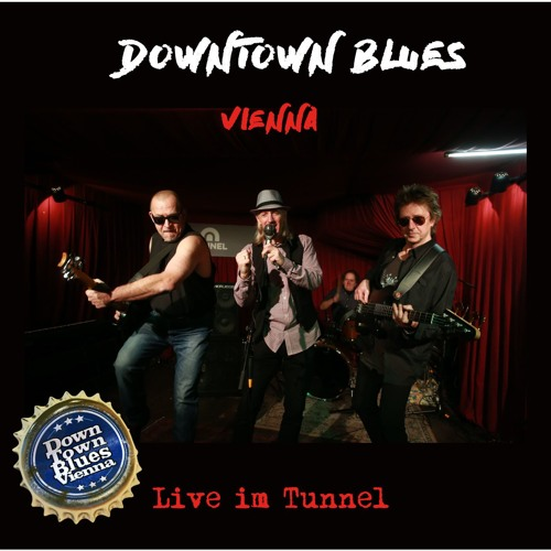 DOWN TOWN BLUES Vienna LIVE at TUNNEL Wien