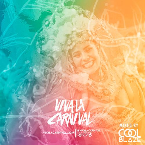 Viva La Carnival Promo Mix 2017 | by @LLCoolBlaze