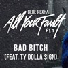 Bebe Rexha - Bad Bitch (feat. Ty Dolla $ign) [Guylane Remix]