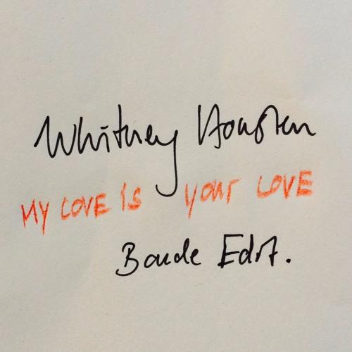 Whitney Houston - My Love Is Your Love (Bonde Edit)