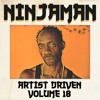 Artist Driven Vol. 18 - Ninjaman