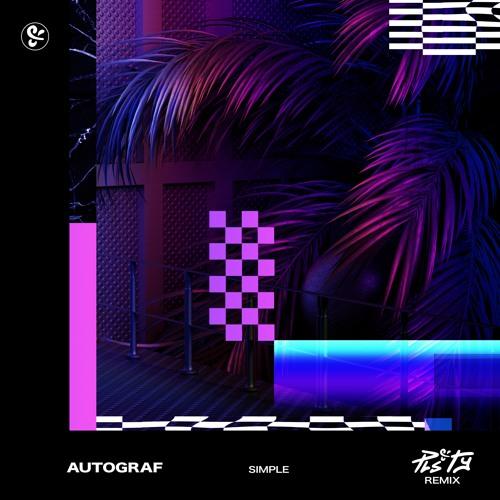 Autograf - Simple (PLS&TY Remix)