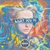 ESSEX - What You Do