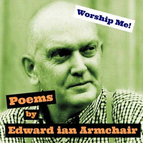 Worship Me! - Edward ian Armchair