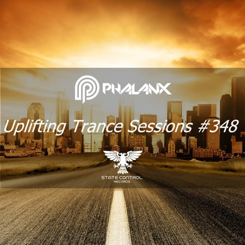 DJ Phalanx - Uplifting Trance Sessions EP. 348 / aired 29th August 2017