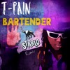 Bartender - T-Pain (Starlo Remix)
