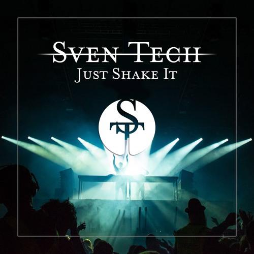 Sven Tech - Just Shake It [DEEP G-HOUSE] !!Free Download!!