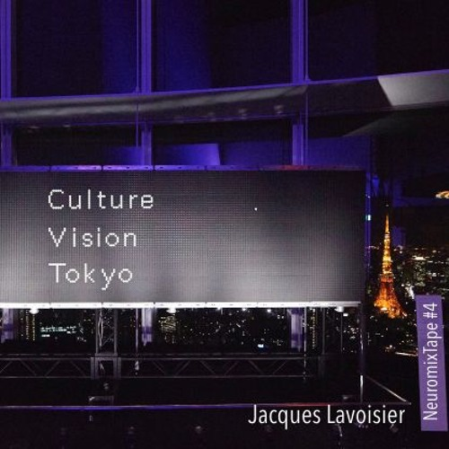 Culture Vision Tokyo (NeuromixTape #4)