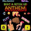 Beat A Bitch Up Anthem - Flyy FT. Pyt.Ny Aka Nyema (Inspired By Dj Shawny & Transitions By Mvntana)
