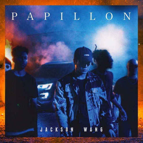 Jackson Wang (GOT7) - Papillon
