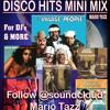 FOR DJs -DISCO- 6 MEGA HIT MIX MARIO TAZZ (Village,Ward,Patrick,Bridge,Musique)
