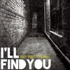 I'll Find You Cover