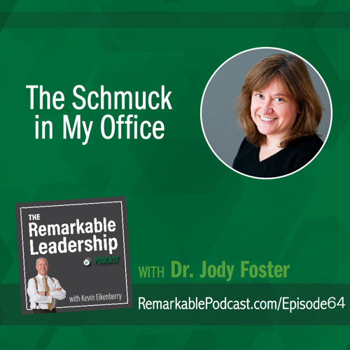 The Schmuck in My Office with Jody Foster