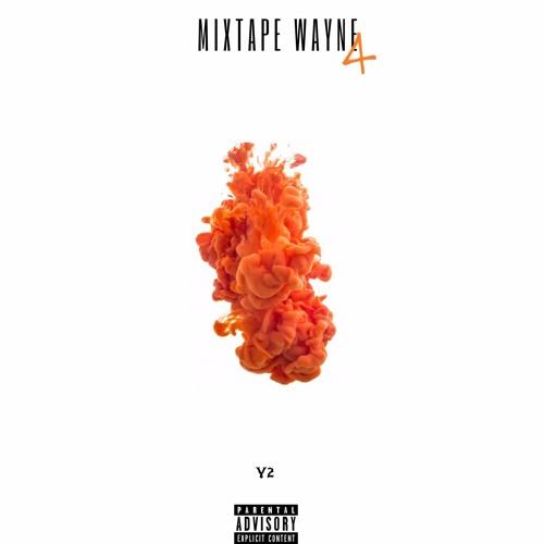 Y2 - Mixtape Wayne 4 - Album