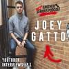 YouTuber Interviews - Joey Gatto (SDK, YouTube Hookups, etc.)