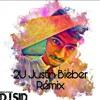 2u Justin Bieber Dj Sid Future House Remix Mp3
