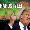 Make Hardstyle Great Again (Ft Emoticon) - Donald Trump