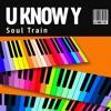 Soul Train (London Mix)