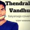 Thendral Vandhu Ilaiyaraaja Flute Video Vijay Kannan Mp3