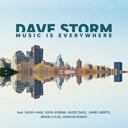 "Dave Storm ""Music Is Everywhere"" Album PREVIEW"