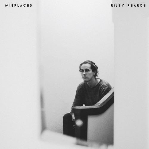 Riley Pearce - Misplaced