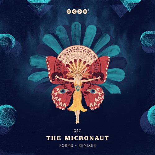 "3000Grad047 ""THE MICRONAUT"" Forms - Remixed"