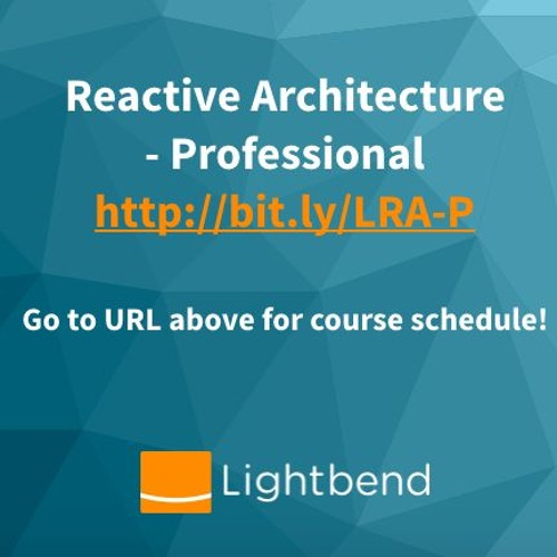 Introducing A New Remote/Onsite Training Course To Learn About Reactive Architectures