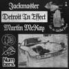 Detroit In Effect - Men U Never See Remix
