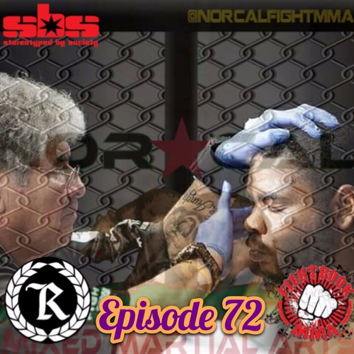Episode 72: @norcalfightmma Podcast Featuring Eddie Smith