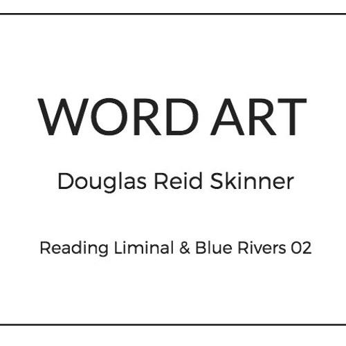 Douglas Reid Skinner Poetry Reading Podcast  Second Half