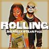 SEAN PAUL & SHENSEEA - ROLLING