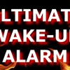 ULTIMATE WAKE UP ALARM CALL With FREE DOWNLOAD LINK Ultimate Audio To Get You Up